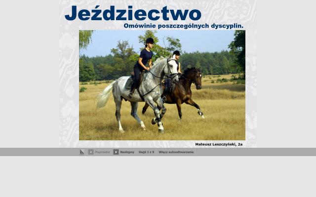Jeździectwo i dyscypliny jeździeckie .