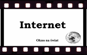 INTERNET OKNO NA ŚWIAT