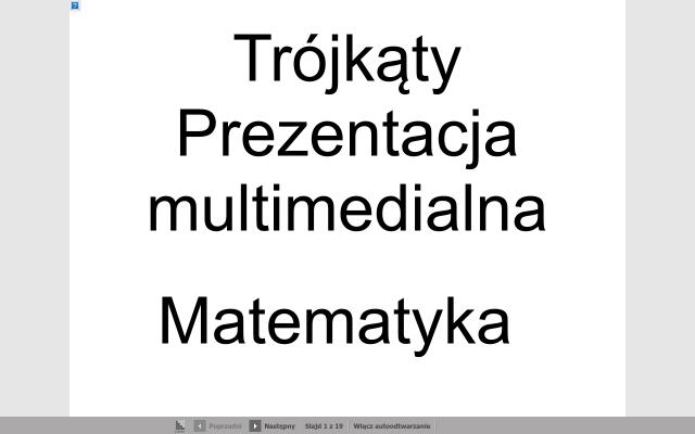 Trójkąty-prezentacja multimedialna