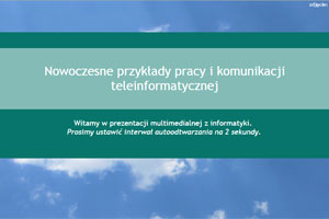 Nowoczesne przykłady pracy i komunikacji teleinformatycznej