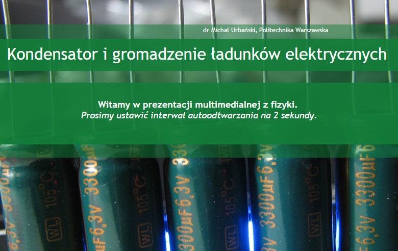 Kondensator i gromadzenie ładunków elektrycznych
