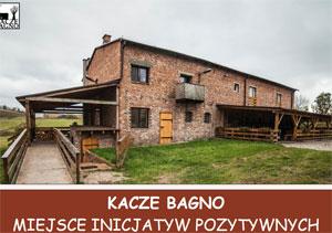 Kacze Bagno - Miejsce Inicjatyw Pozytywnych
