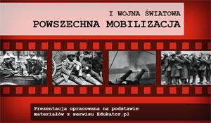 I Wojna Światowa. Powszechna mobilizacja