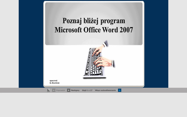 Poznaj bliżej program Microsoft Office Word 2007