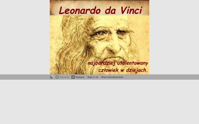 Leonardo da Vinci  Najbardziej utalentowany człowiek w dziejach.